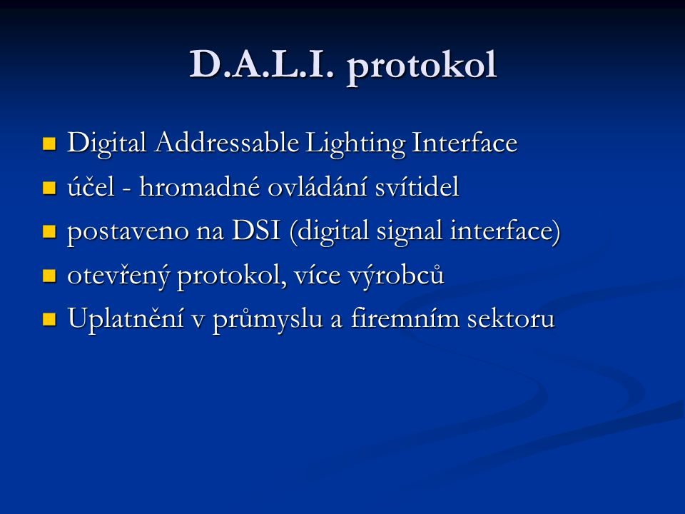 D.A.L.I. protokol Digital Addressable Lighting Interface