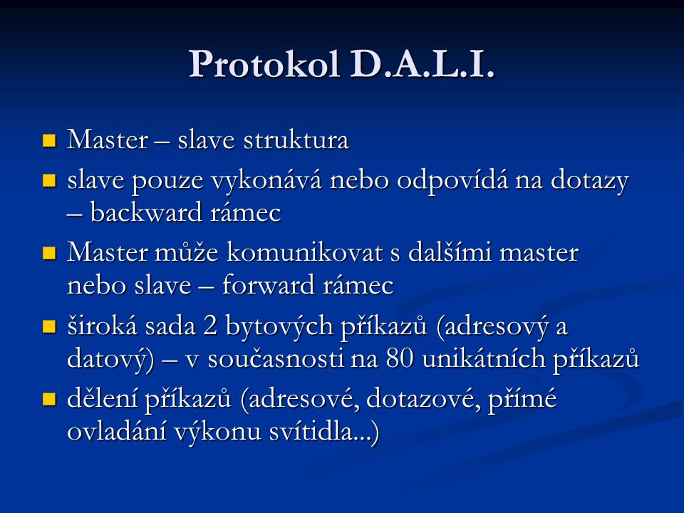 Protokol D.A.L.I. Master – slave struktura