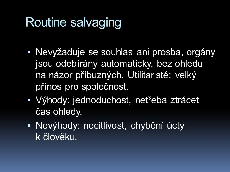 Routine salvaging