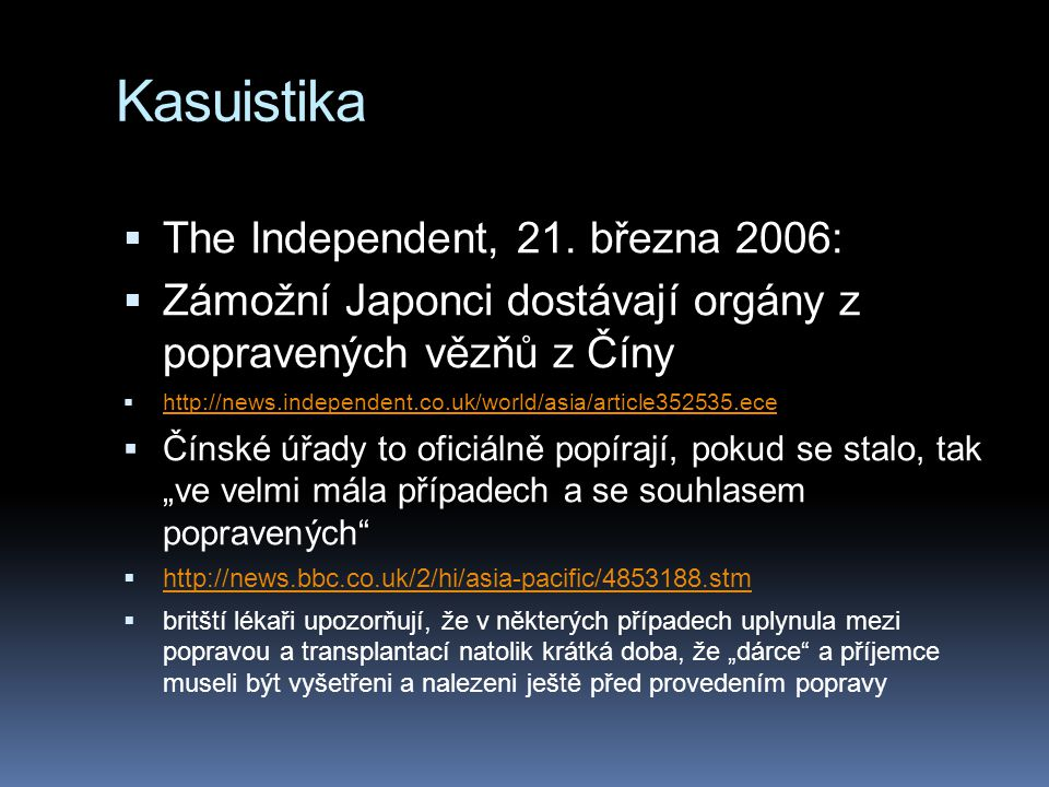 Kasuistika The Independent, 21. března 2006:
