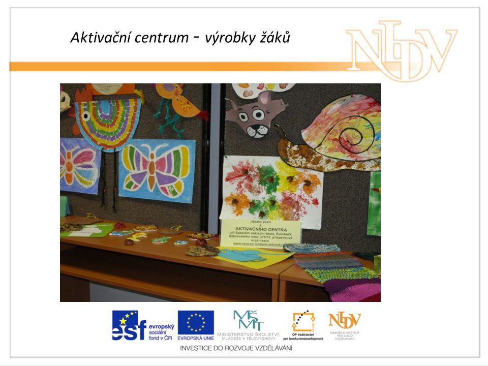 Aktivační centrum - výrobky žáků