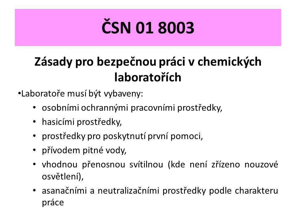 Zásady pro bezpečnou práci v chemických laboratořích
