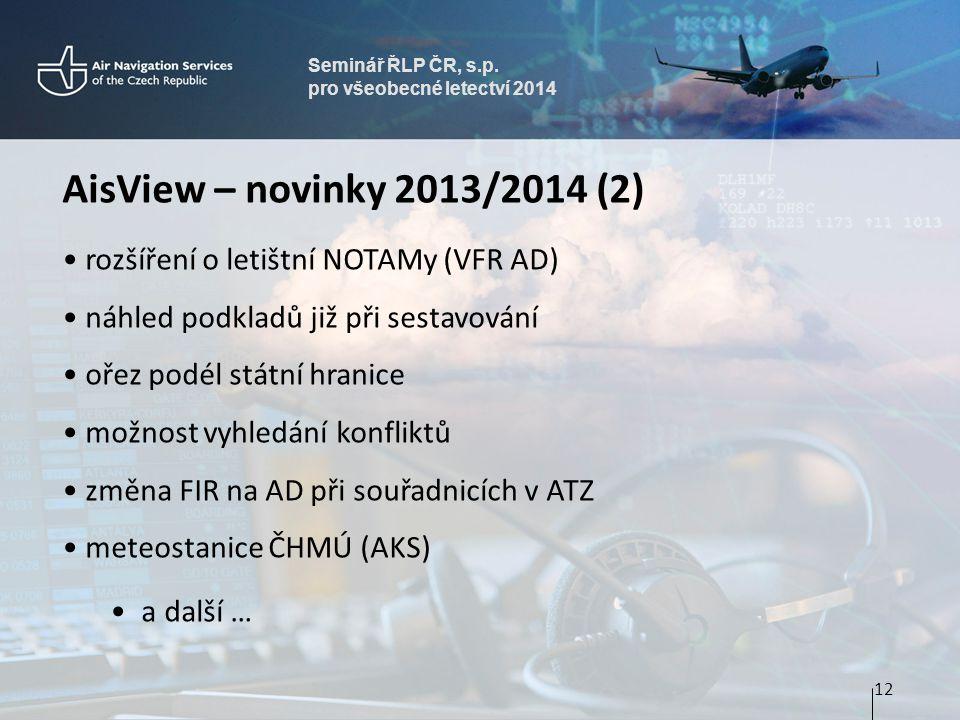 AisView – novinky 2013/2014 (2) rozšíření o letištní NOTAMy (VFR AD)