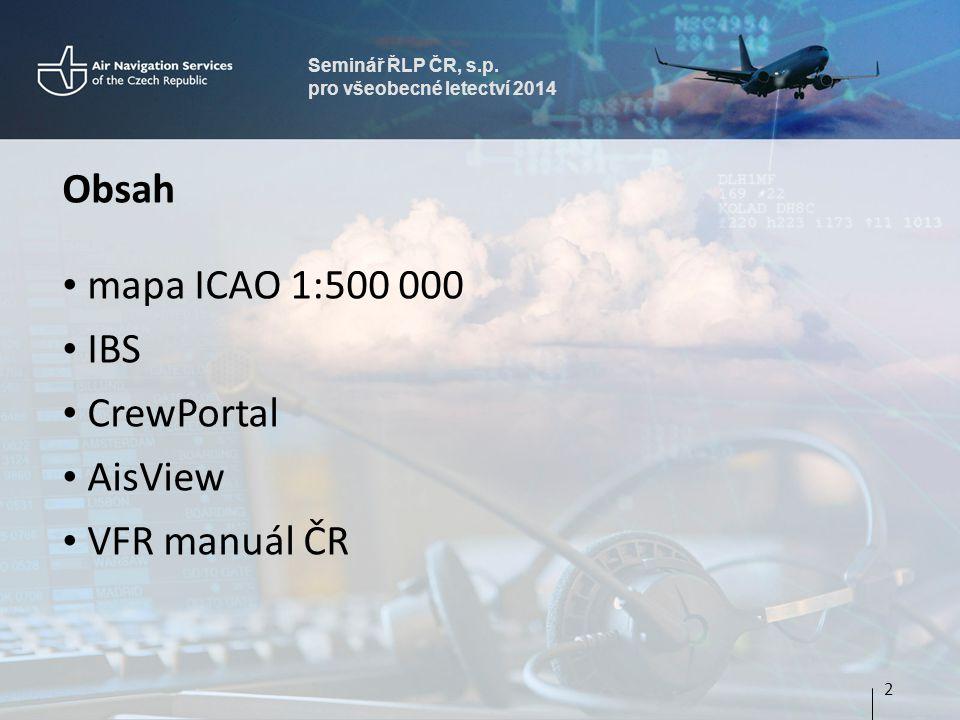Obsah mapa ICAO 1:500 000 IBS CrewPortal AisView VFR manuál ČR