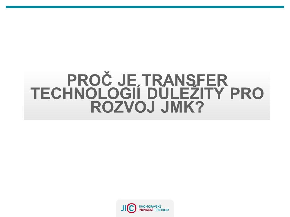 PROČ JE TRANSFER TECHNOLOGIÍ DŮLEŽITÝ PRO ROZVOJ JMK