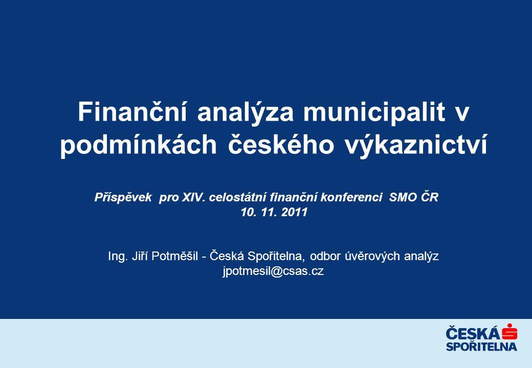 Finanční analýza municipalit v podmínkách českého výkaznictví Příspěvek pro XIV.