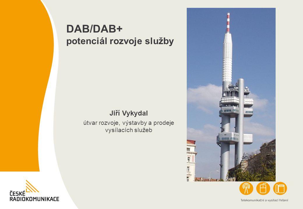 DAB/DAB+ potenciál rozvoje služby