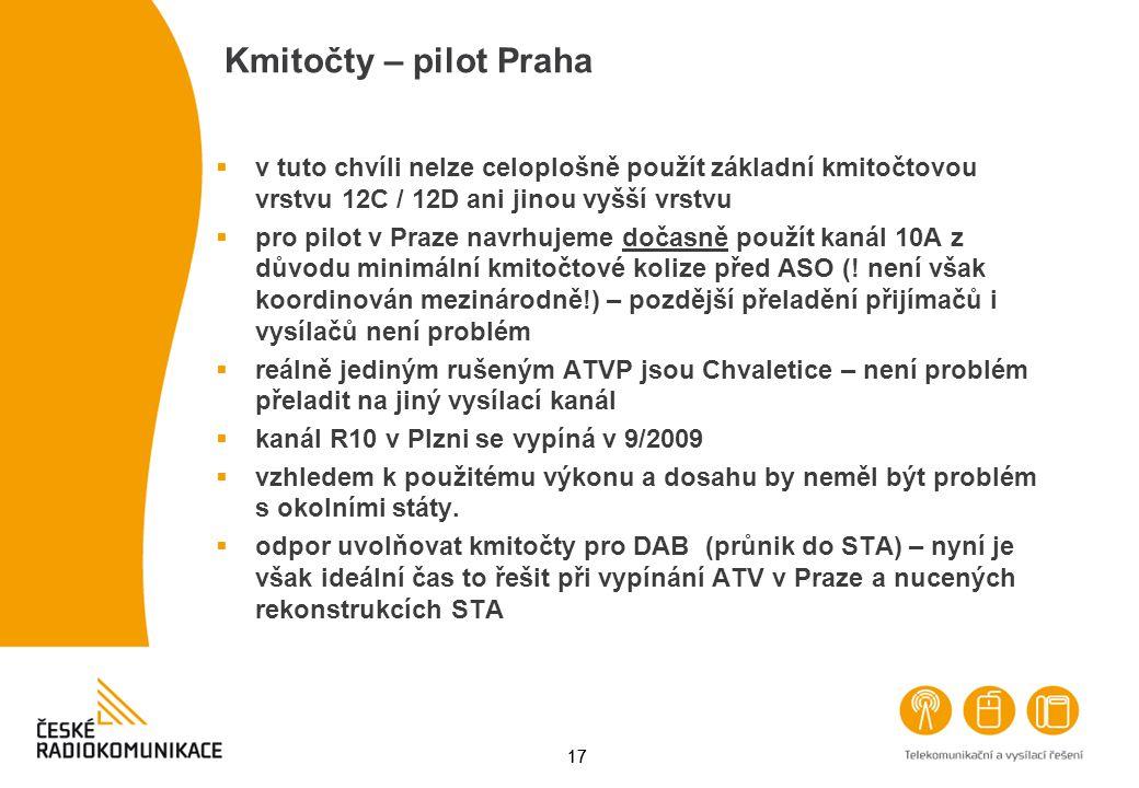 Kmitočty – pilot Praha v tuto chvíli nelze celoplošně použít základní kmitočtovou vrstvu 12C / 12D ani jinou vyšší vrstvu.