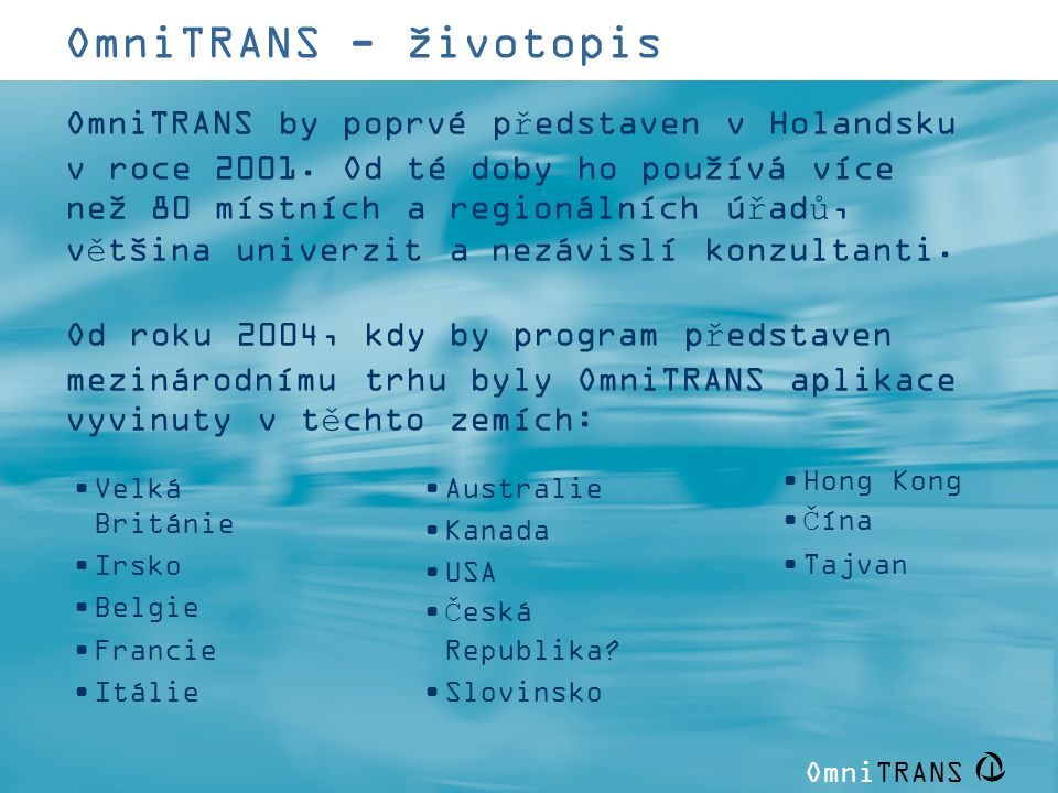OmniTRANS - životopis