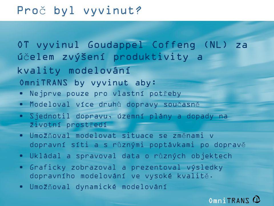 Proč byl vyvinut OT vyvinul Goudappel Coffeng (NL) za účelem zvýšení produktivity a kvality modelování.