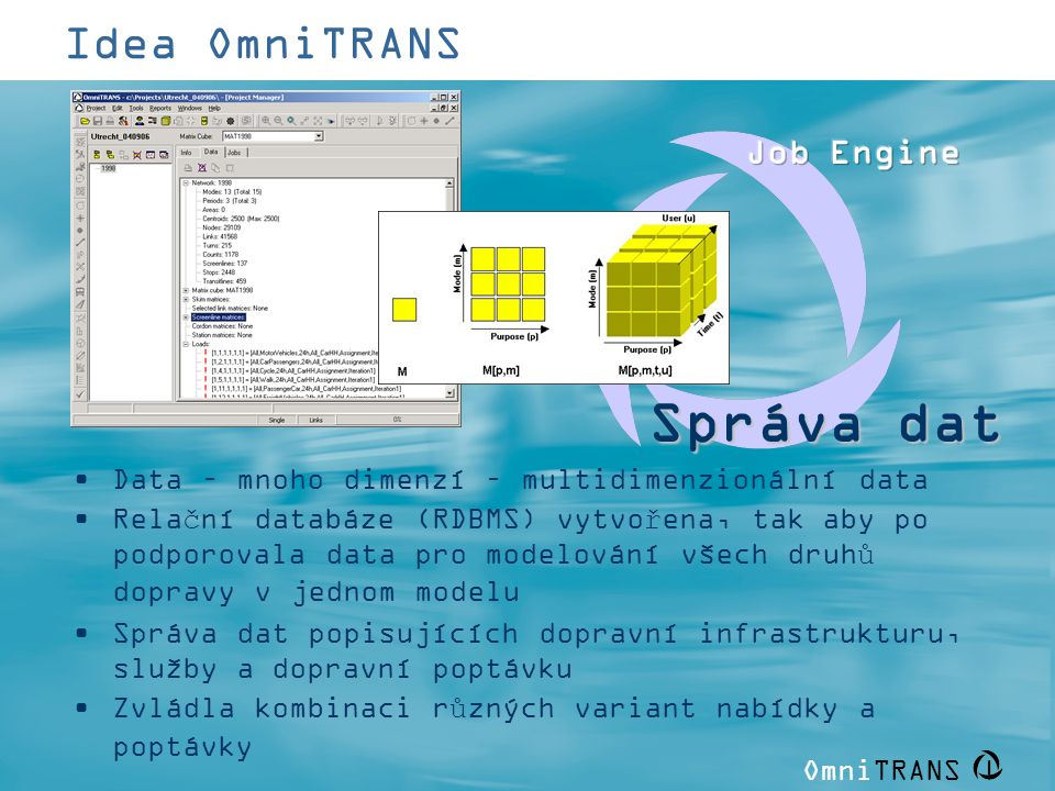Správa dat Idea OmniTRANS Job Engine GUI