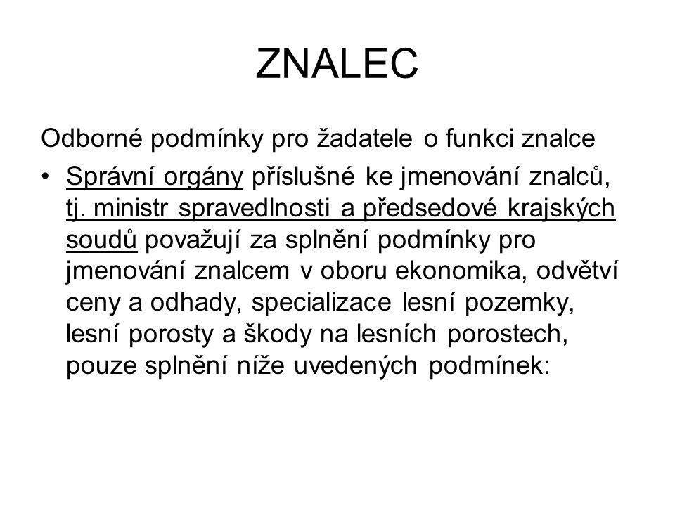ZNALEC Odborné podmínky pro žadatele o funkci znalce