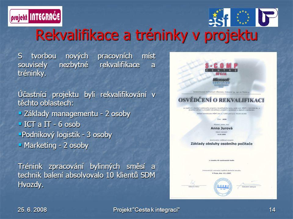 Rekvalifikace a tréninky v projektu