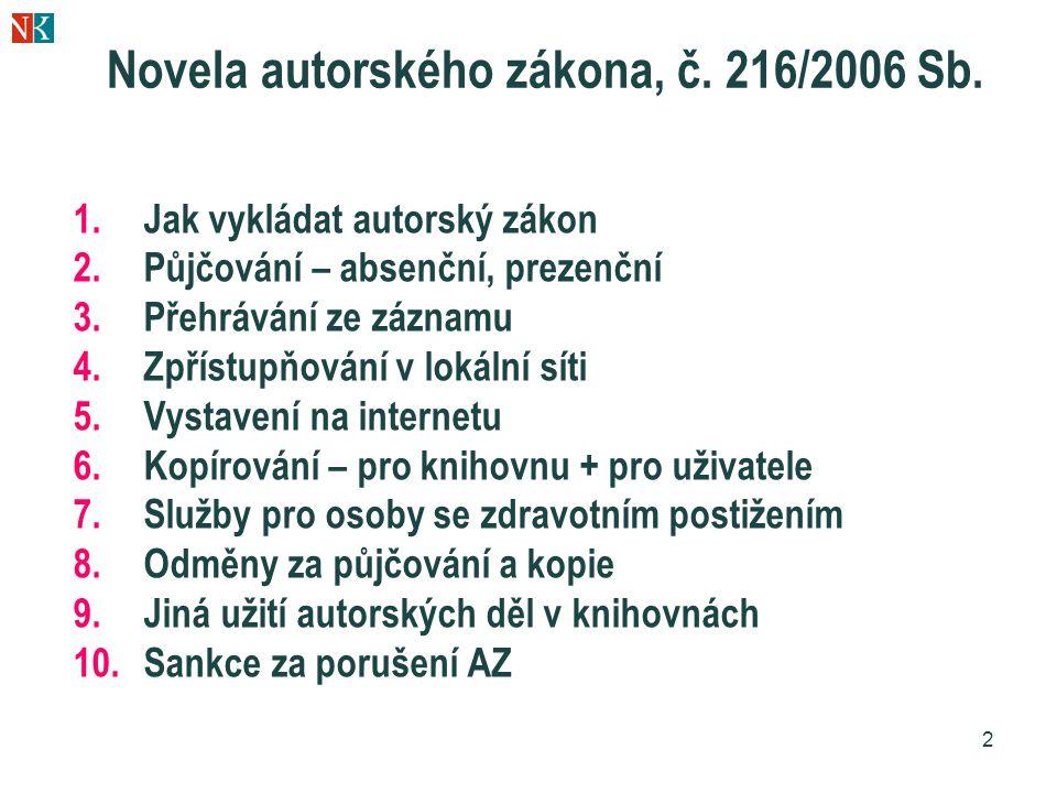 Novela autorského zákona, č. 216/2006 Sb.