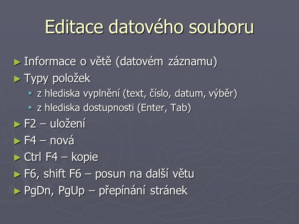 Editace datového souboru