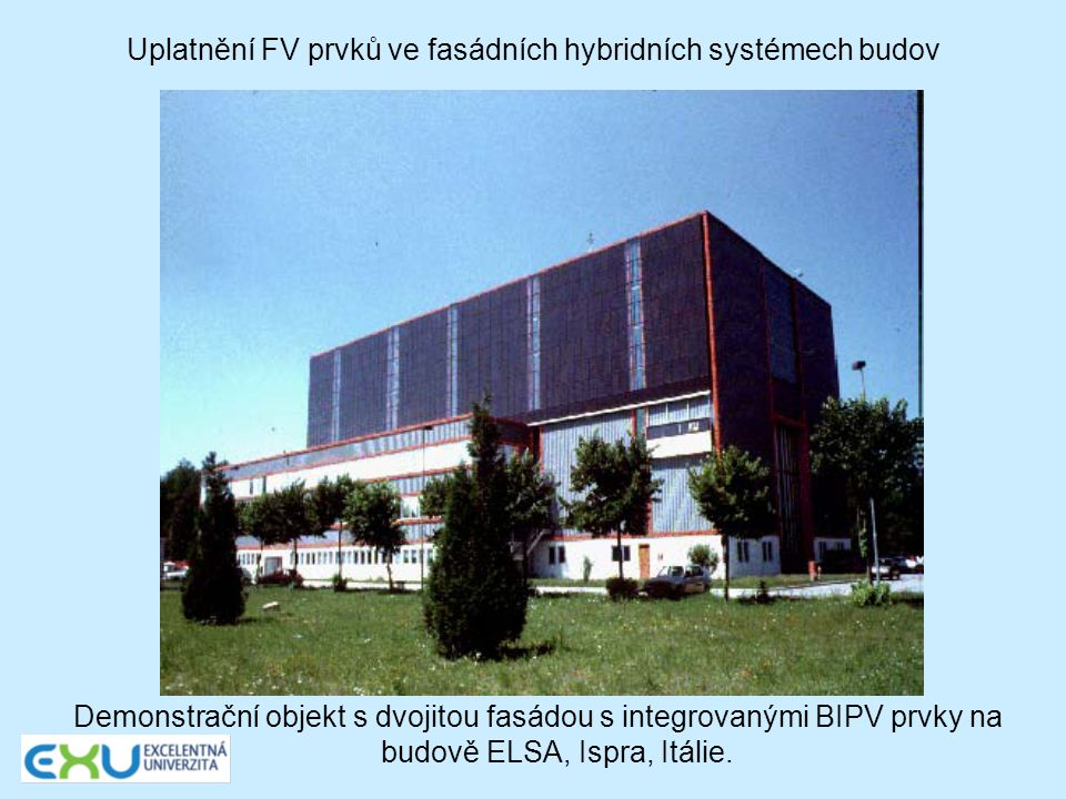 Uplatnění FV prvků ve fasádních hybridních systémech budov