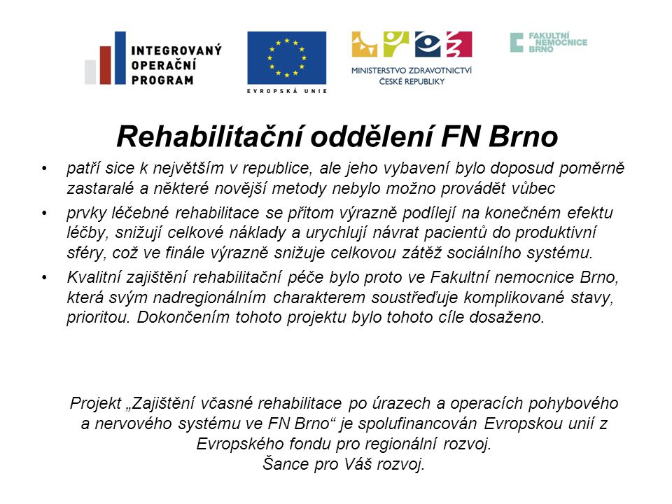 Rehabilitační oddělení FN Brno