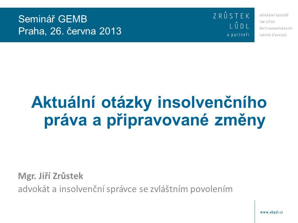 Seminář GEMB Praha, 26. června 2013
