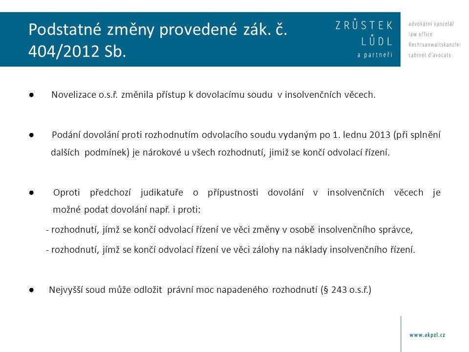 Podstatné změny provedené zák. č. 404/2012 Sb.