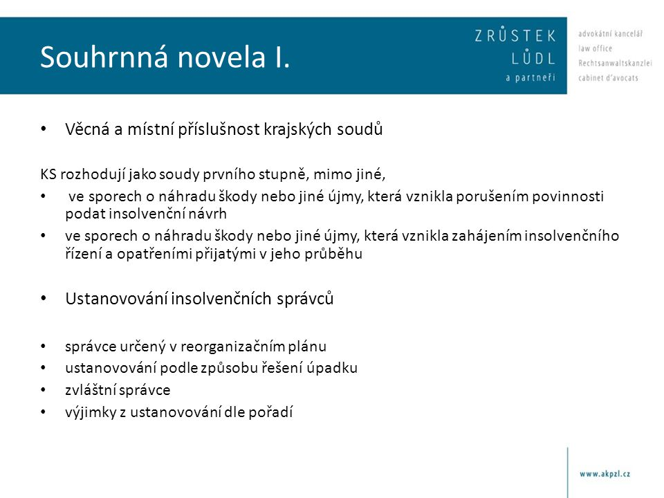 Souhrnná novela I. Věcná a místní příslušnost krajských soudů