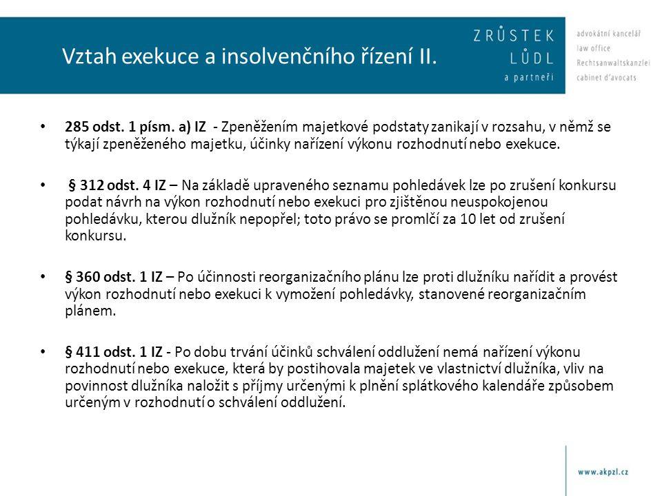Vztah exekuce a insolvenčního řízení II.