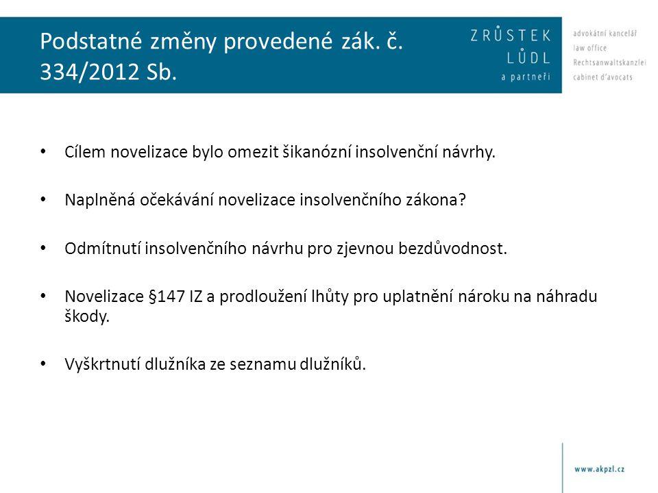 Podstatné změny provedené zák. č. 334/2012 Sb.