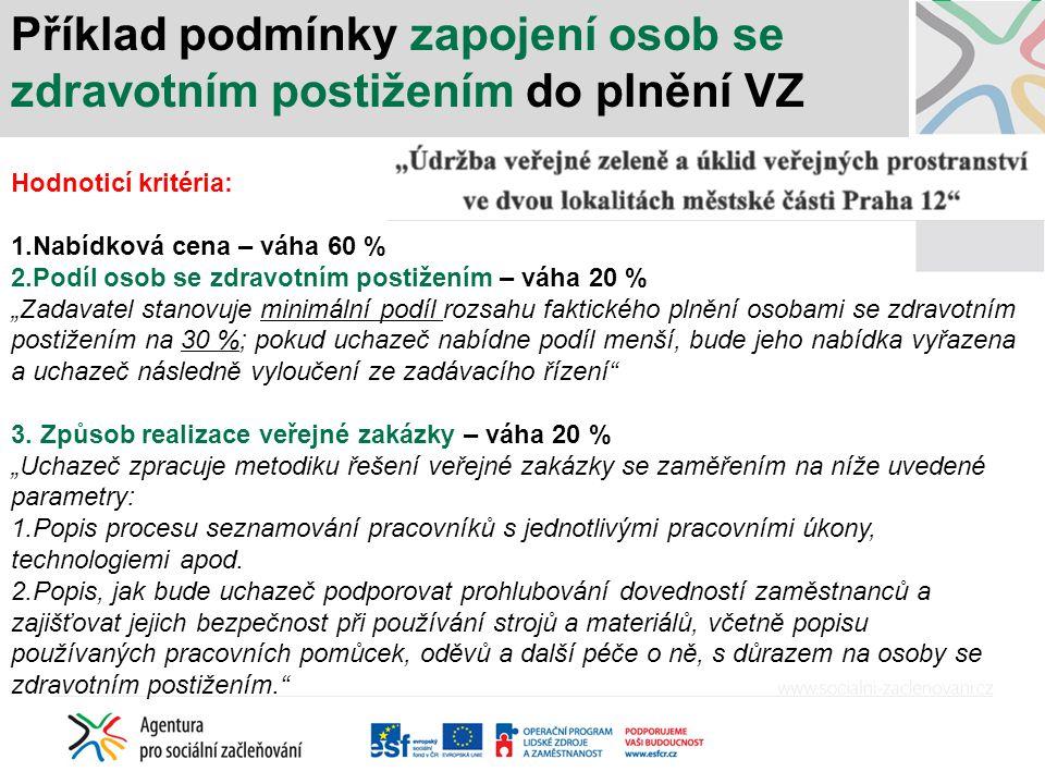 Příklad podmínky zapojení osob se zdravotním postižením do plnění VZ