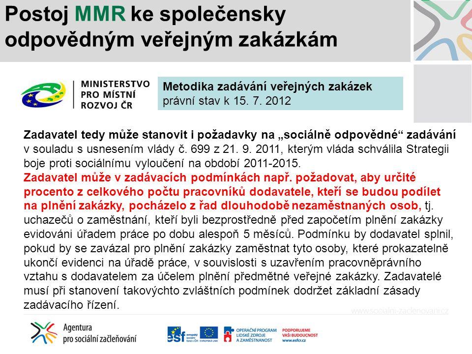 Postoj MMR ke společensky odpovědným veřejným zakázkám