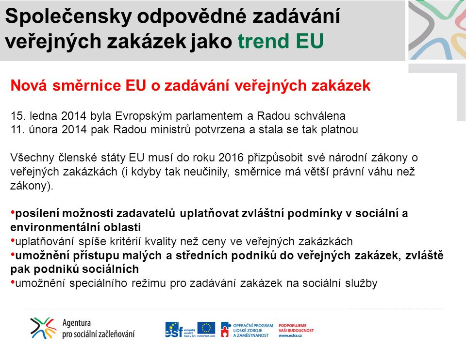 Společensky odpovědné zadávání veřejných zakázek jako trend EU