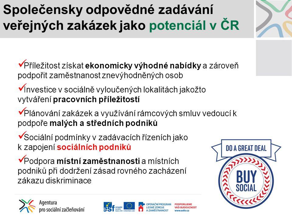 Společensky odpovědné zadávání veřejných zakázek jako potenciál v ČR