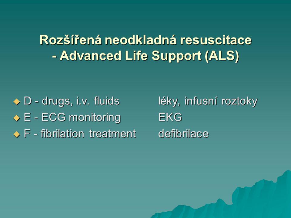 Rozšířená neodkladná resuscitace - Advanced Life Support (ALS)