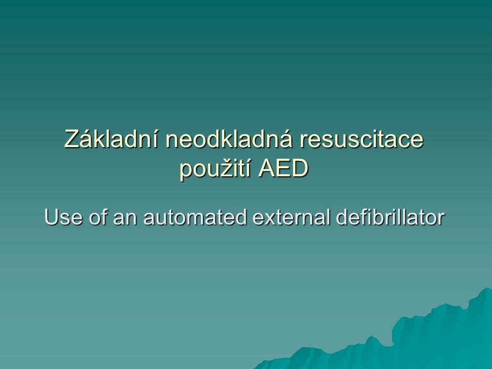 Základní neodkladná resuscitace použití AED
