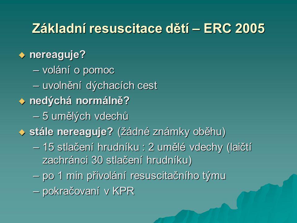 Základní resuscitace dětí – ERC 2005
