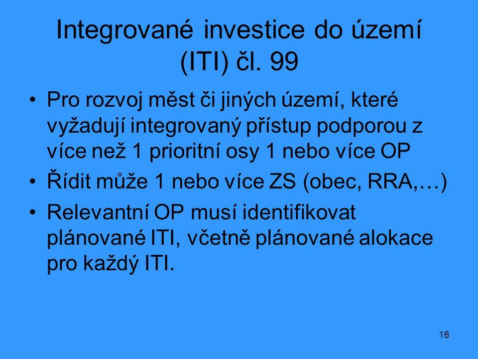 Integrované investice do území (ITI) čl. 99