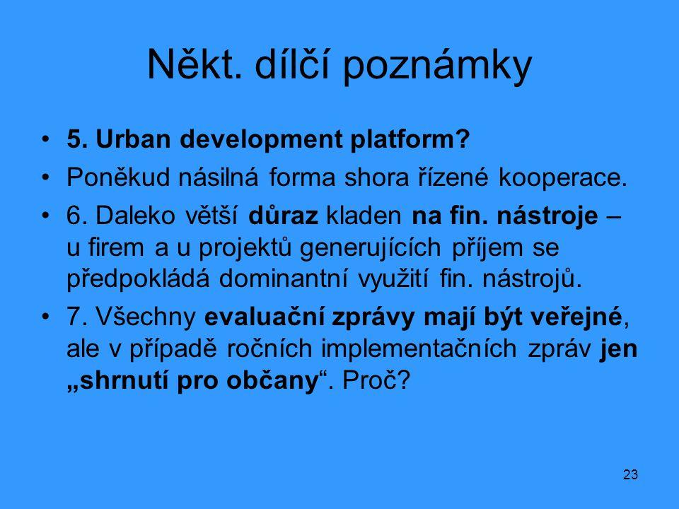 Někt. dílčí poznámky 5. Urban development platform