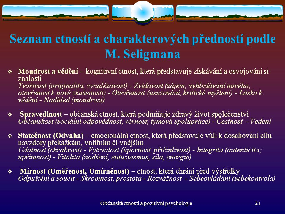 Seznam ctností a charakterových předností podle M. Seligmana