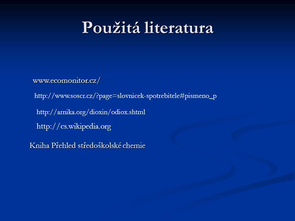 Použitá literatura www.ecomonitor.cz/ http://cs.wikipedia.org