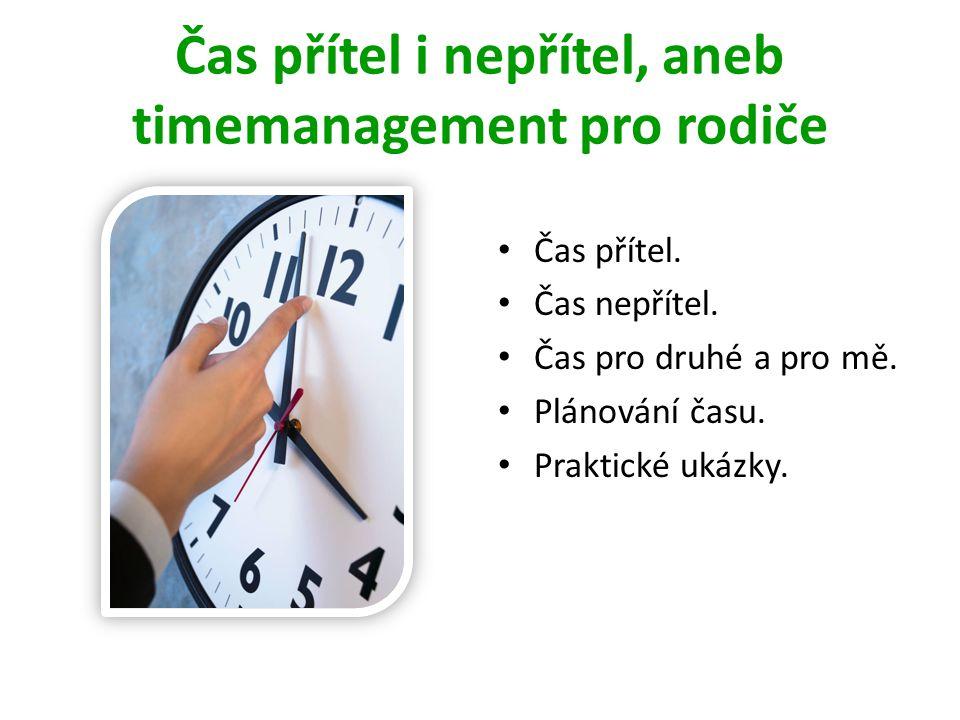 Čas přítel i nepřítel, aneb timemanagement pro rodiče