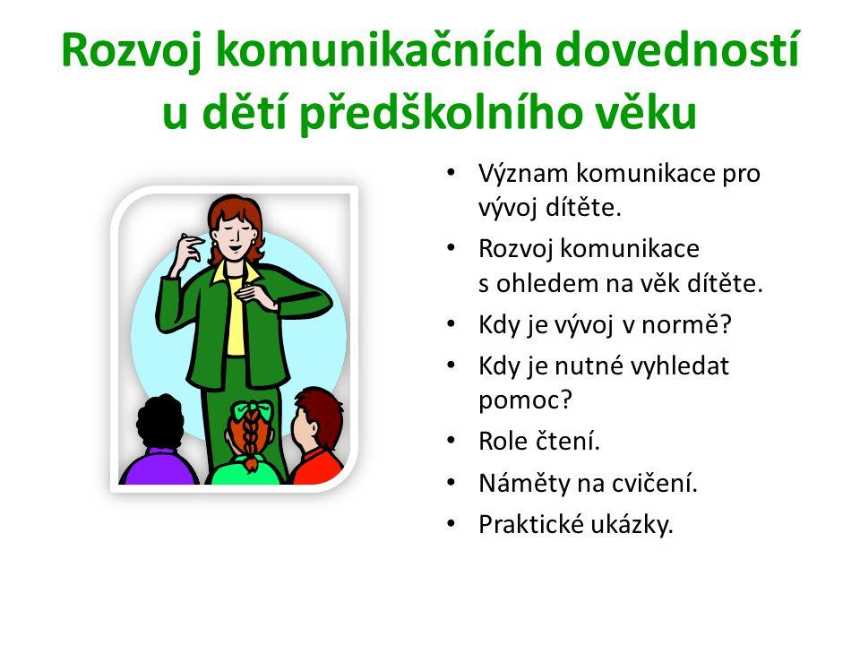 Rozvoj komunikačních dovedností u dětí předškolního věku