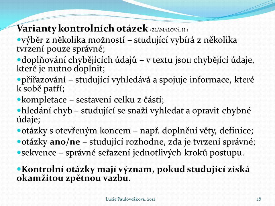 Varianty kontrolních otázek (ZLÁMALOVÁ, H.)