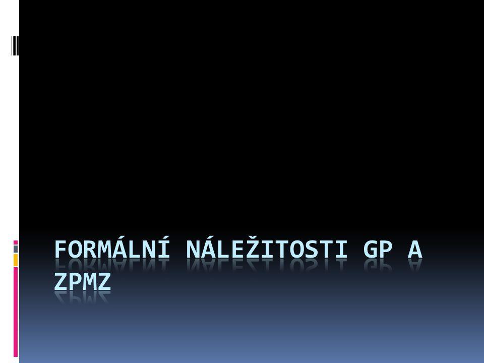 Formální náležitosti GP a ZPMZ