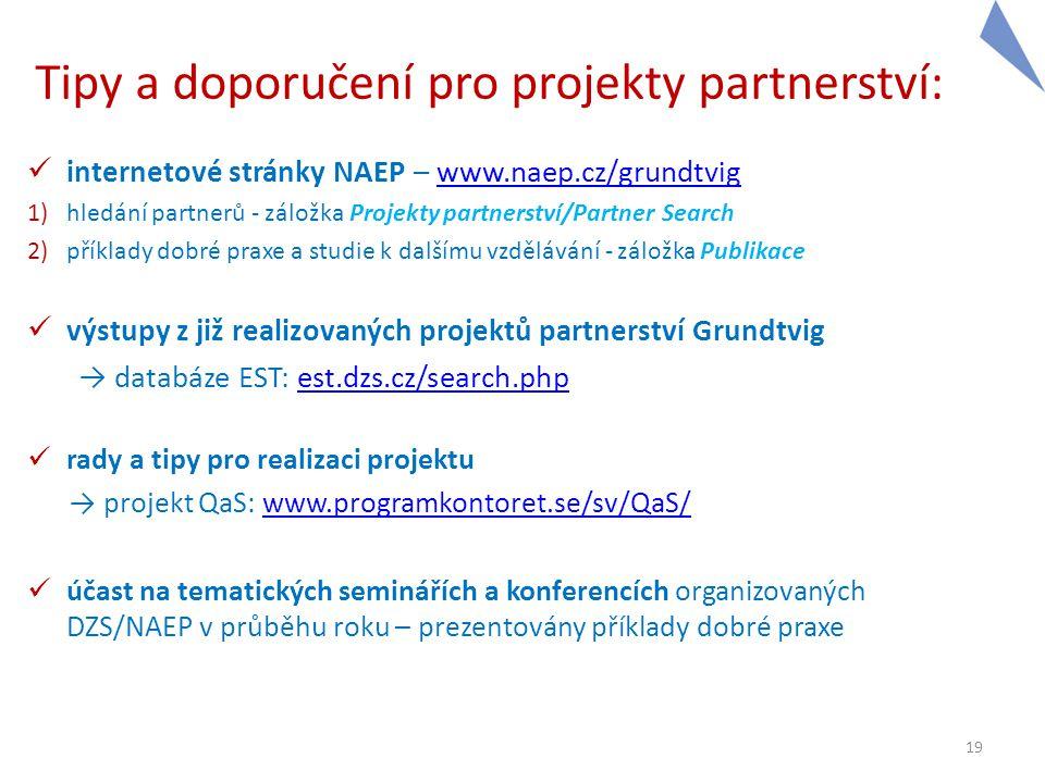 Tipy a doporučení pro projekty partnerství: