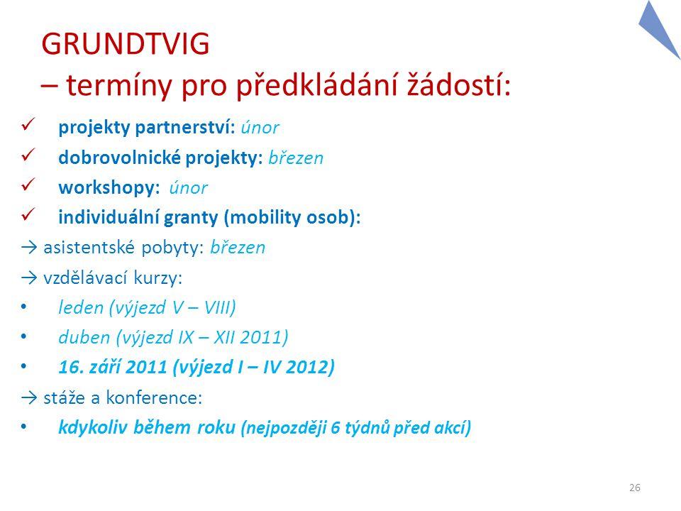 GRUNDTVIG – termíny pro předkládání žádostí: