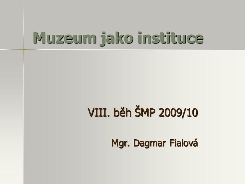 VIII. běh ŠMP 2009/10 Mgr. Dagmar Fialová