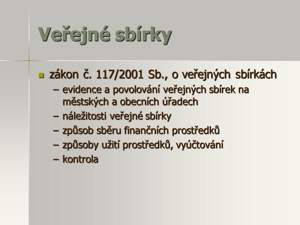 Veřejné sbírky zákon č. 117/2001 Sb., o veřejných sbírkách