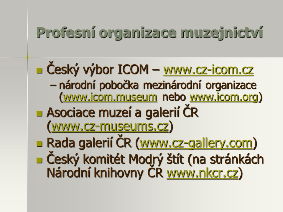 Profesní organizace muzejnictví