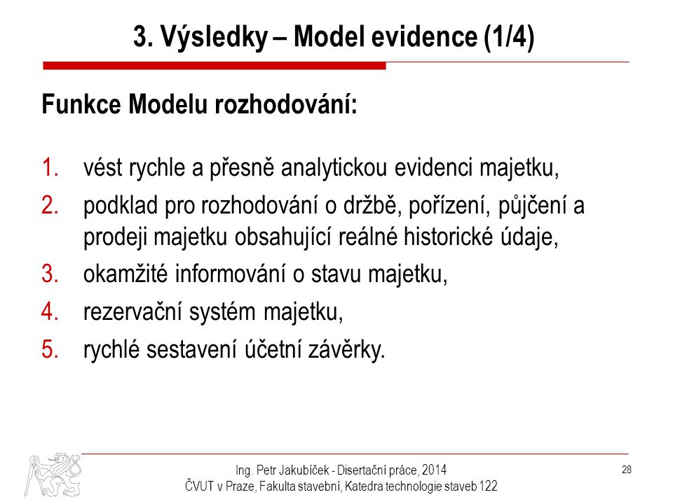 3. Výsledky – Model evidence (1/4)