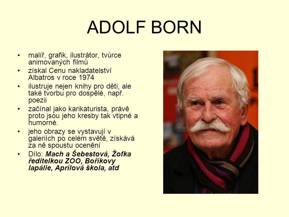 ADOLF BORN malíř, grafik, ilustrátor, tvůrce animovaných filmů