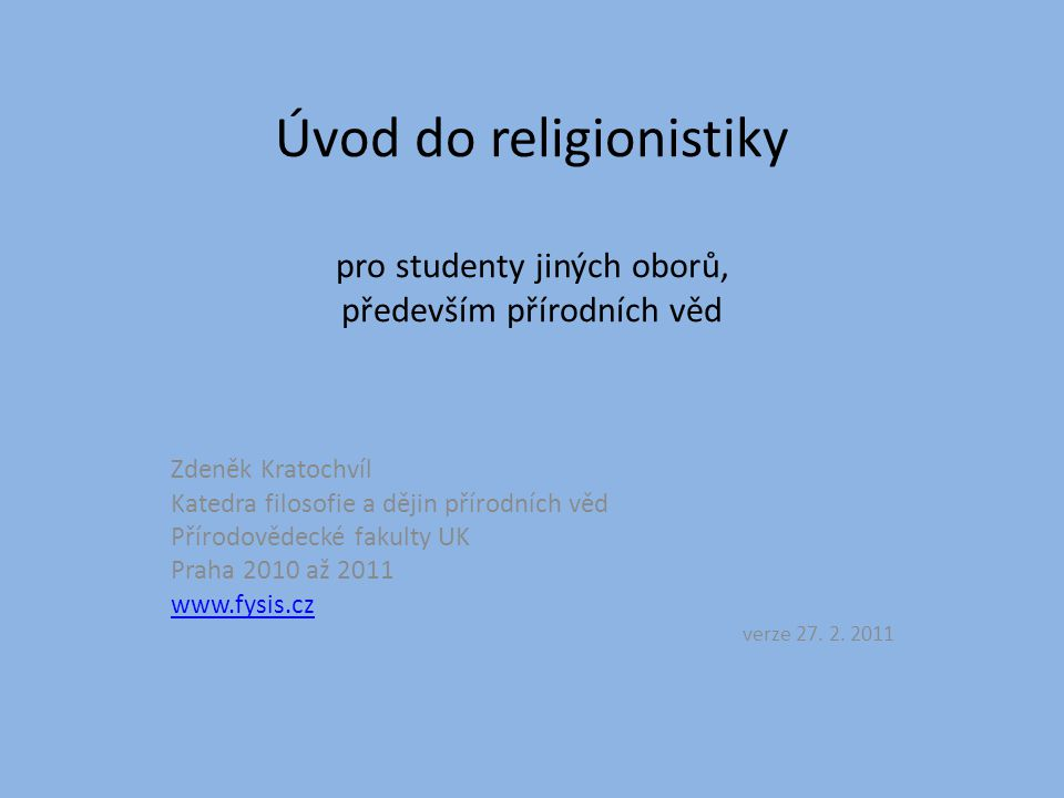 Úvod do religionistiky pro studenty jiných oborů, především přírodních věd
