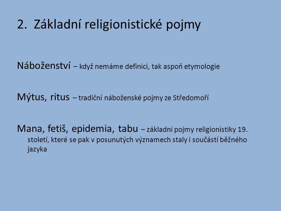 2. Základní religionistické pojmy